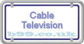 cable-television.b99.co.uk